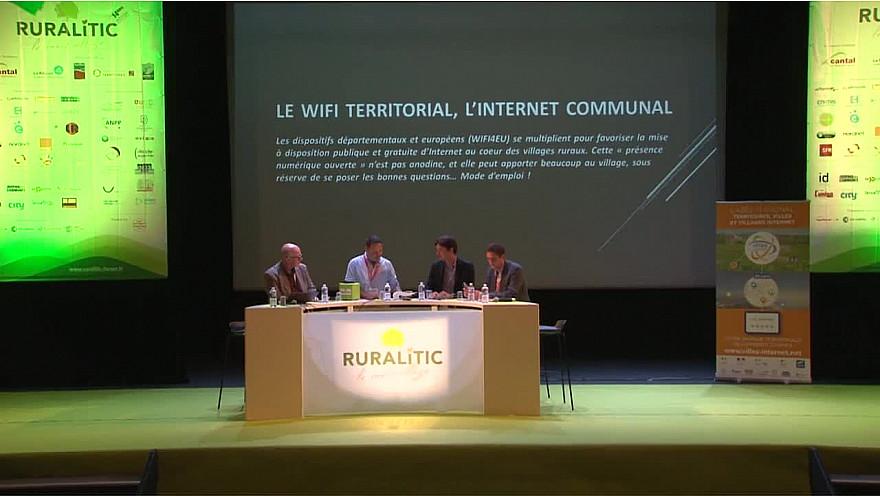 RURALITIC 2019: Plénière : LE WIFI TERRITORIAL, L'INTERNET COMMUNAL Les dispositifs départementaux et européens (WIFI4EU)